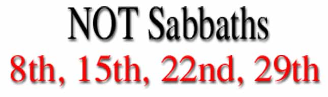 aare 8th 15th 22nd 29th sabbaths?
